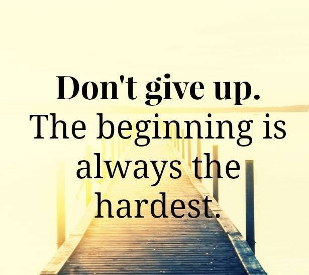 Don't Give Up, The Beginning is Always The Hardest. - Daily Qoutes ||  Islamic Qoutes || Quran Verses || Hadith || Respscted Quotes || Personality  Quotes